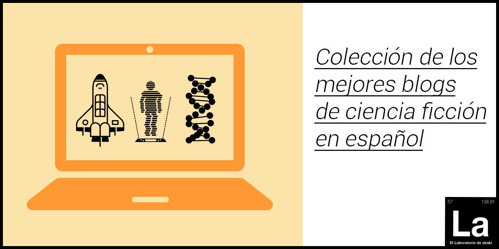 Colección de los mejores blogs de ciencia ficción en español